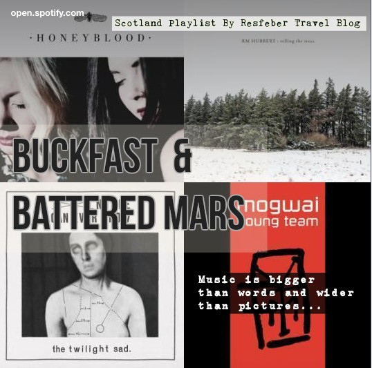 Buckfast Battered Mars Scotland Music Travel Playlist