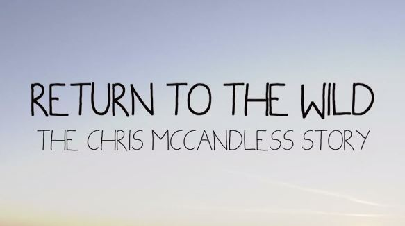 Return To The Wild - Christopher McCandless