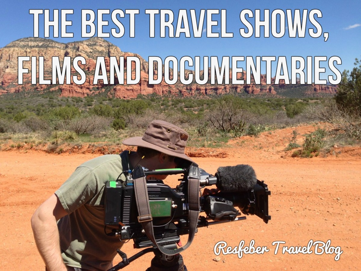 18 Best Travel Shows, Films & Documentaries of All Time