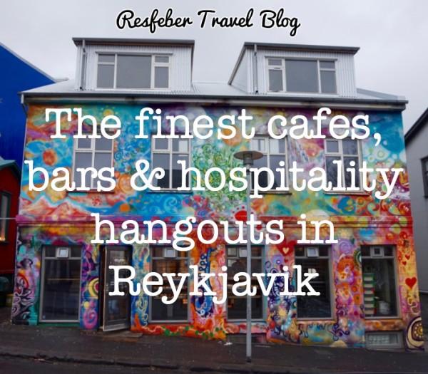 Best cafes bars in reykjavik iceland