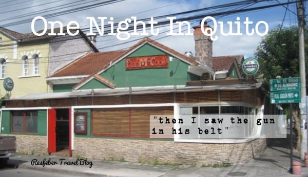 One Night In Quito, Ecuador