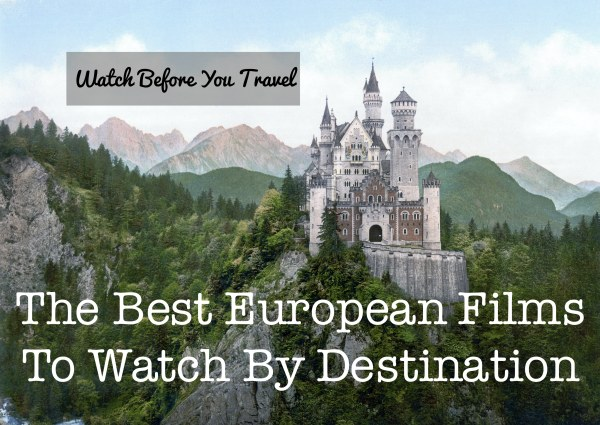 best european travel films