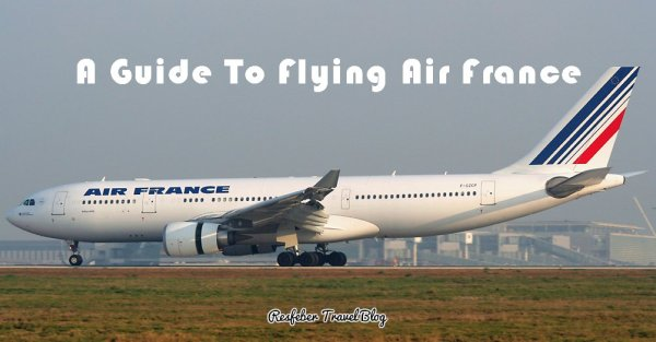 Air France Guide Review Reservation