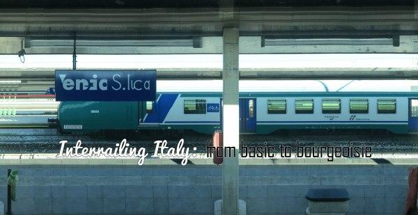 Interrailing Italy Rome Milan Venice Bolzano