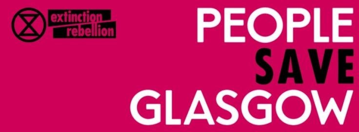 People Save Glasgow Extinction Rebellion